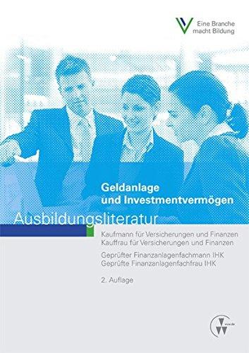 Geldanlage und Investmentvermögen: Ausbildungsliteratur