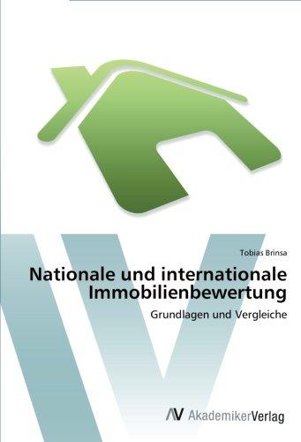Nationale und internationale Immobilienbewertung: Grundlagen und Vergleiche