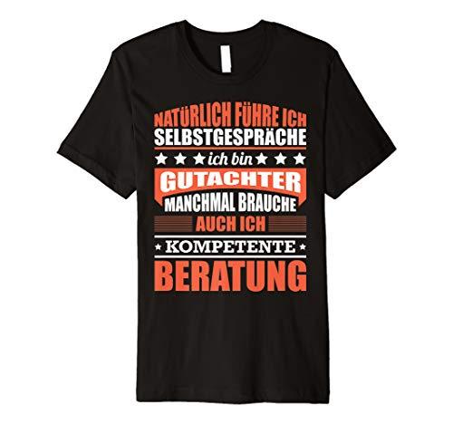 Herren Gutachter Geschenk Sachverständiger Sprüche T-Shirt