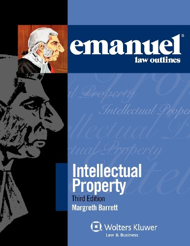 Emanuel Law Outlines for Intellectual Property
